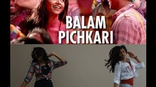 Balam Pichkari | Dance Choreography | Yeh Jawaani Hai Deewani | HD