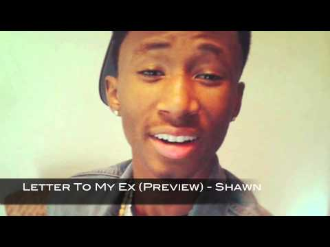 Letter To My Ex (Preview) - Shawn