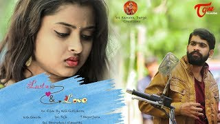 Lust & Love | Telugu Short Film 2018 | By Guru Govinda Kishore Nakka - TeluguOneTV