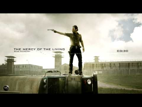 Bear McCreary - The Mercy Of The Living The Walking Dead