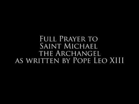 The Full Prayer of St. Michael The Archangel