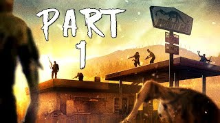 STATE OF DECAY: YEAR-ONE Walkthrough Gameplay Part 1 - Ranger Station