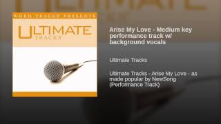 Arise My Love - Medium key performance track w/ background vocals