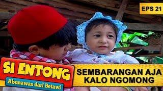 Download lagu Topan Kalo Ngomong  Sembarangan Aja  - Si Entong Abunawas Dari Betawi Eps 21 Part 1