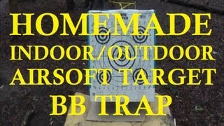 Homemade Indoor / Outdoor Airsoft Target Trap
