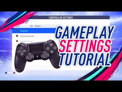 FIFA 19 Controls, Camera View and Gameplay Settings