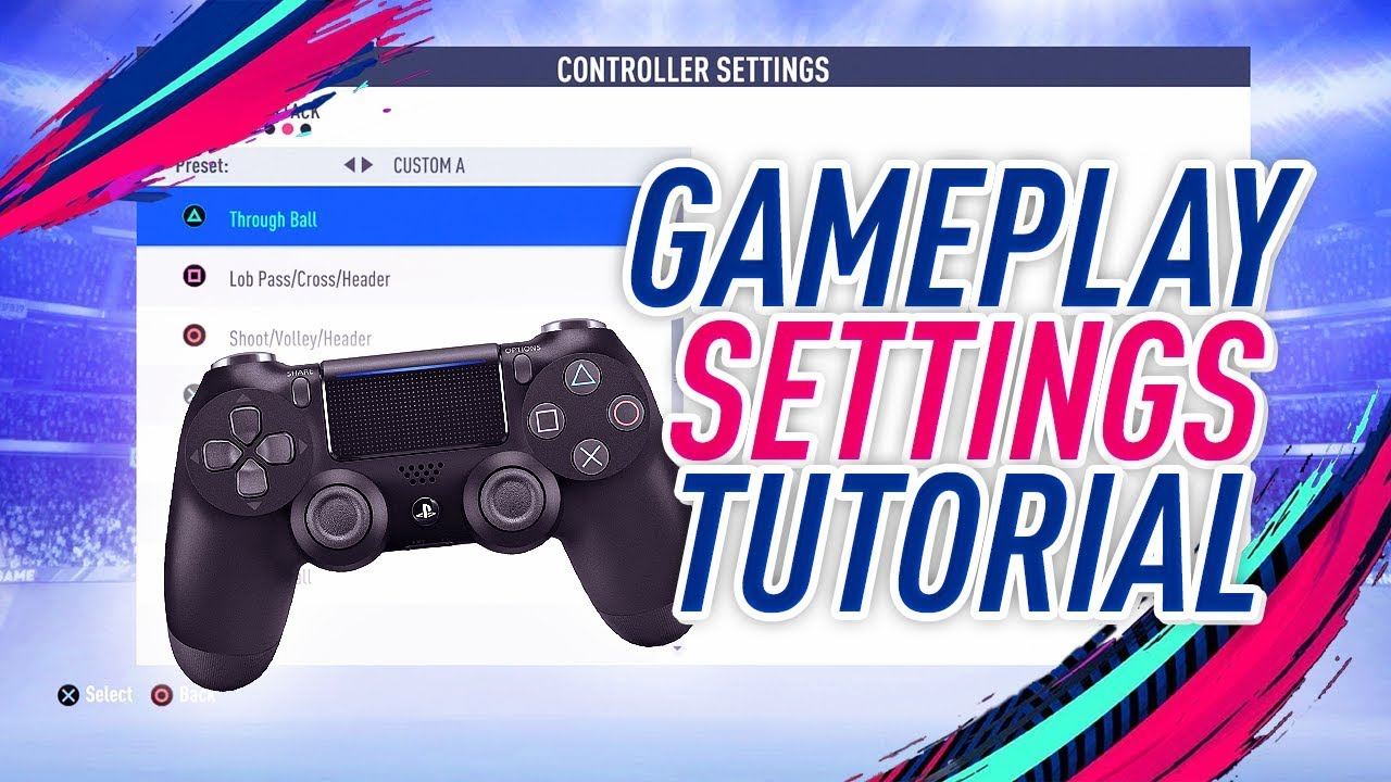A FIFA 19 pro's recommended Controller and Camera Settings - Futhead
