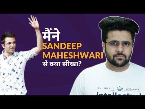 What I Learned From Sandeep Maheshwari?