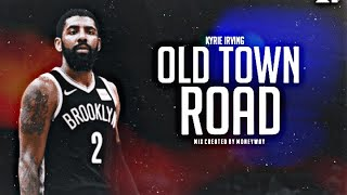 """Kyrie Irving Mix   """"Old Town Road"""" Lil Nas X Video"""