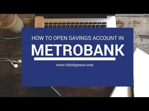How to open savings account in Metrobank