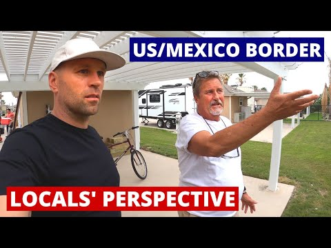 Living On US/Mexico Border. What's It Like? 🇺🇸 🇲🇽 (Ep. 5)