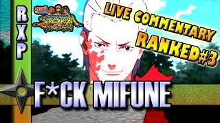 Naruto Storm Revolution: ▶F*CKING MIFUNE◀   Live Ranked Commentary #3