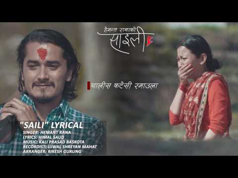 Saili | Hemant Rana | Lyrical Video | Nepali Song | Feat. Gaurav Pahari & Menuka Pradhan