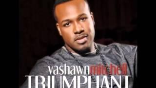Nobody Greater Vashawn Mitchell Instrumental