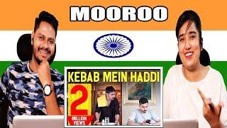 Indian Reaction On Kebaab Mein Haddi (Feat. Faiza Saleem & Mira Sethi) ¦ Mooroo