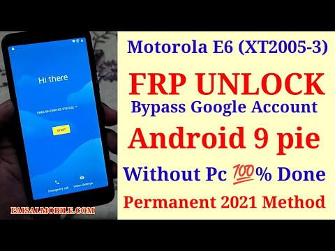 Motorola E6 (XT2005-3) FRP Bypass Without PC Android 9  Google Account Forgot?