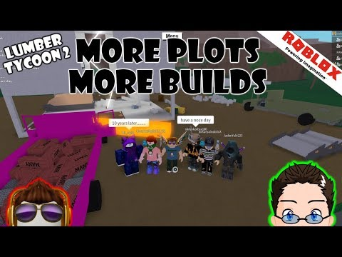 Roblox - Lumber Tycoon 2 - More Plots, More Builds
