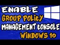 How To Enable Group Policy Management Console In  Windows 10