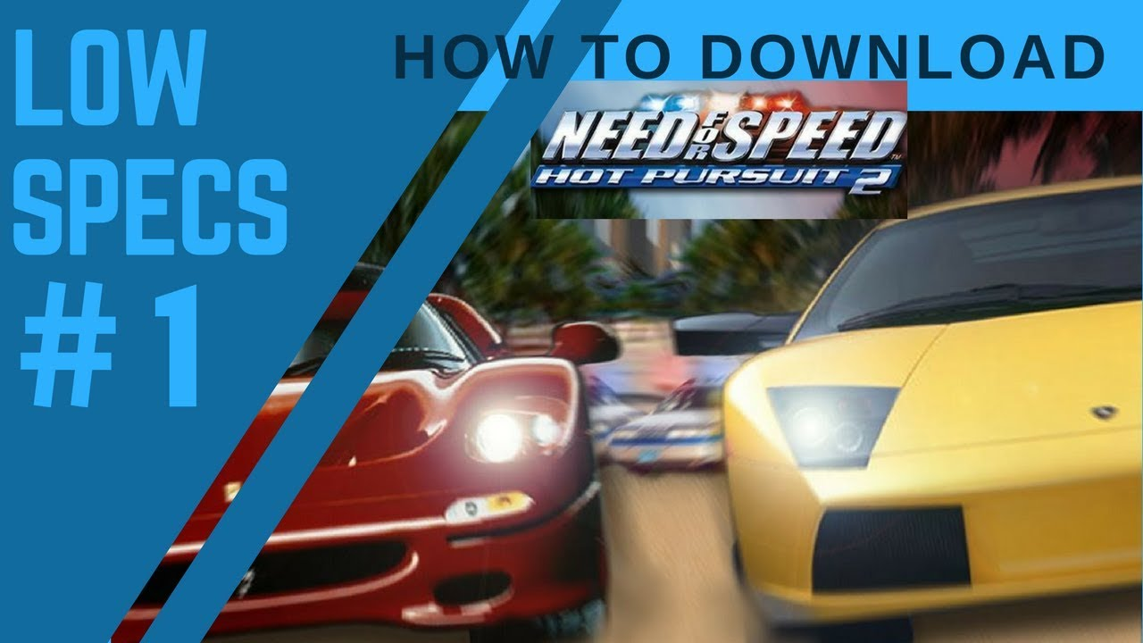 nfs hot pursuit 2 free download full version for android