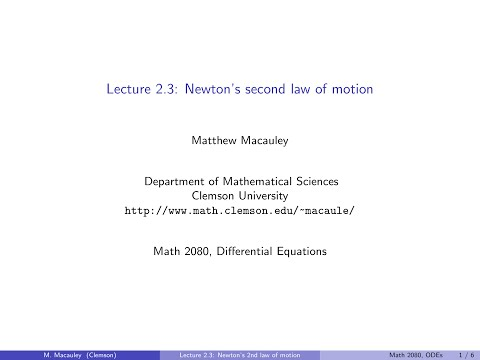 Differential Equations, Lecture 2.3: Newton's 2nd law of motion