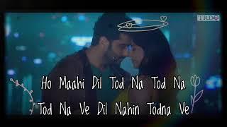 Dil Nahin Todna (Lyrics) | Sardar Ka Grandson | Zara Khan ,Tanishk Bagchi || TRL