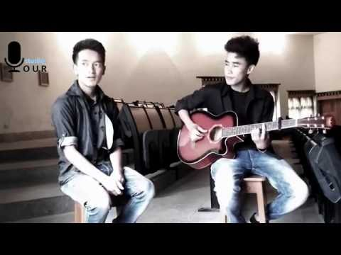love Yourself (Justin Bieber) - Bhutanese Cover by Tempa Rinchen and Sangay Dorjee