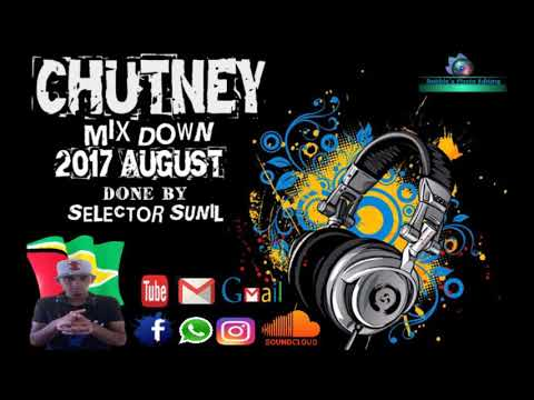 Chutney Mix Down '2017 August' Done By ''Selector Sunil''