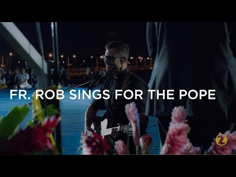 """Fr. Rob sings for Pope Francis and 1 Million Pilgrims - """"I Surrender to You"""" during Adoration"""