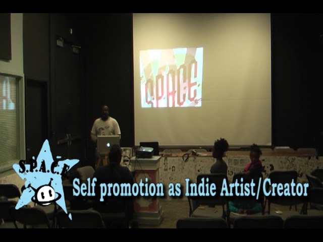 SPACE 2016 Self Promotion as an Indie Artist/Creator Panel