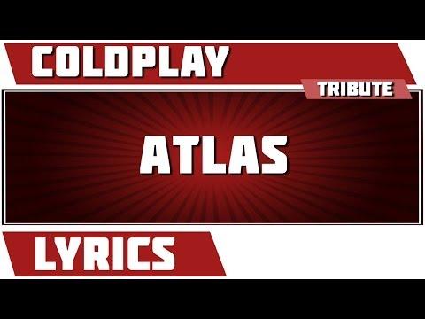Atlas - Coldplay tribute - Lyrics