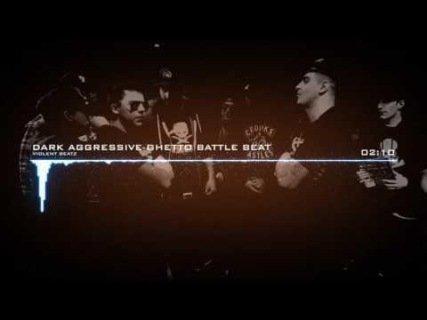 Dark Aggressive Ghetto Battle Rap Beat Instrumental [FREEBEAT 18] (prod. by Violent Beatz)