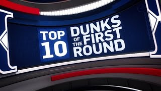 Top 10 Dunks of the First Round | 2017 NBA Playoffs
