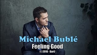 Video Michael Bublé - Feeling Good (Karaoke) download MP3, 3GP, MP4, WEBM, AVI, FLV Agustus 2018