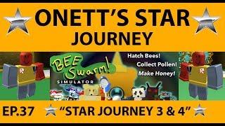 Onett's Star Journey 3 & 4 - SDMittens - Bee Swarm Simulator