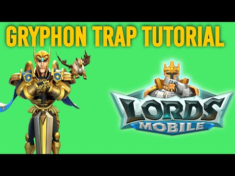 How To Create A Gryphon Trap In Lords Mobile (and How Kvk Went)