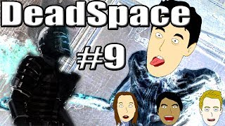 Dead Space Part 9: This Thing is Just Like A Porno