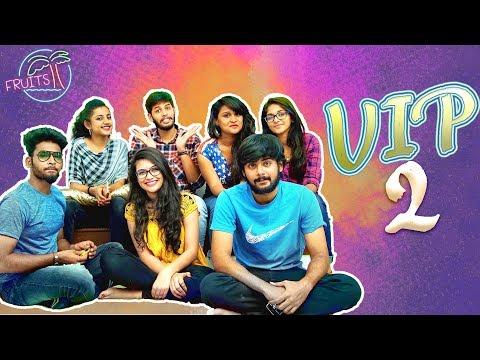 FRUITS - Telugu Web Series EP25 || VIP 2