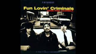 Fun Lovin Criminals - Passive Aggressive