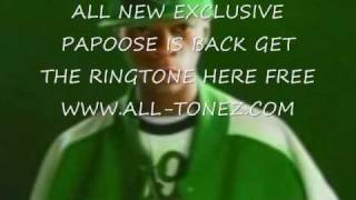 Watch Papoose All video