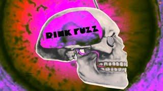 Pink Fuzz - Get a Grip (Official)