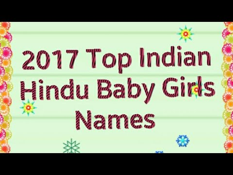 2017 Top Indian Hindu Baby Names for Girls