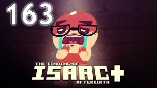 The Binding of Isaac: AFTERBIRTH+ - Northernlion Plays - Episode 163 [Mindflood]