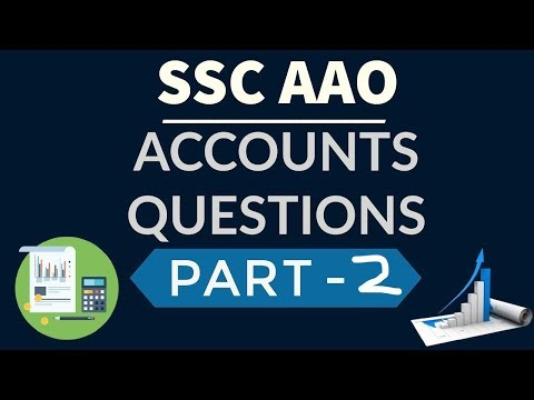SSC CGL AAO preparation - Finance & Accounts questions 2016 exam - Part 2 Assistant Audit Officer
