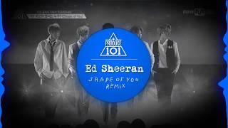 Скачать Ed Sheeran Shape Of You Produce 101 Season 2 Remix
