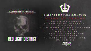 Capture The Crown - Red Light District