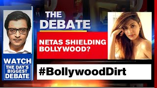 Is There Political Patronage To #BollywoodDirt? | The Debate With Arnab Goswami