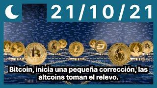 Bitcoin, inicia una pequeña corrección, las altcoins toman el relevo.