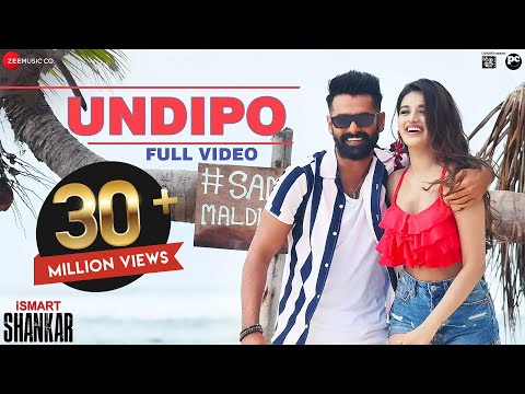 Undipo - Full Video | iSmart Shankar | Ram Pothineni, Nidhhi Agerwal & Nabha Natesh