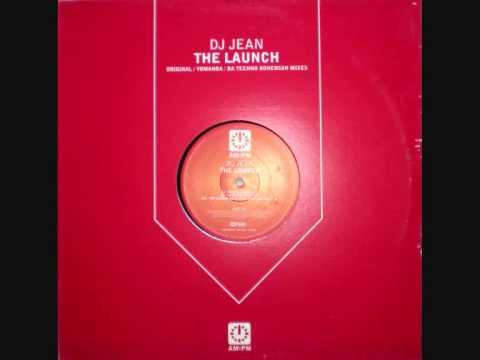 DJ Jean - The Launch (Original Mix)