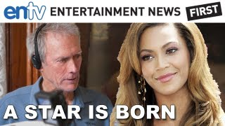 Beyonce Quits Clint Eastwood s A Star Is Born : ENTV